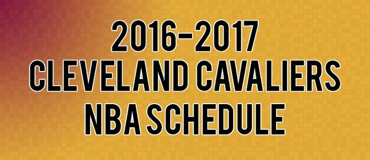 Cleveland Cavaliers Schedule for 2016-2017