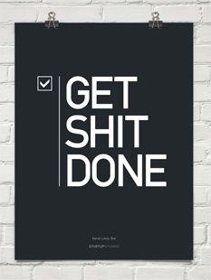 get shit done BRIANA SCHMIDT!!!!!!