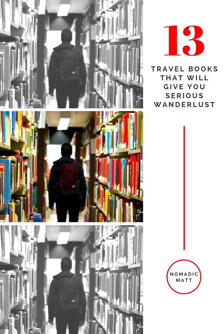 13 Travel Books That Will Give You Serious Wanderlust | These thirteen travel books will make you laugh, cry, learn history, and inspire you to see the world. They are my current selection of best travel books.