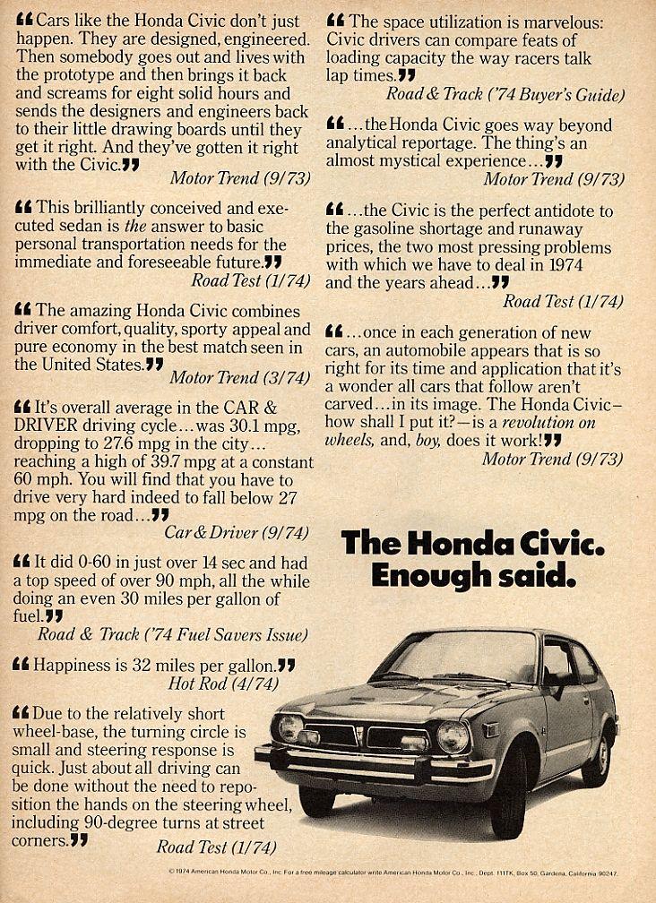 """The Honda Civic. Enough Said."" 1974 Honda Civic."