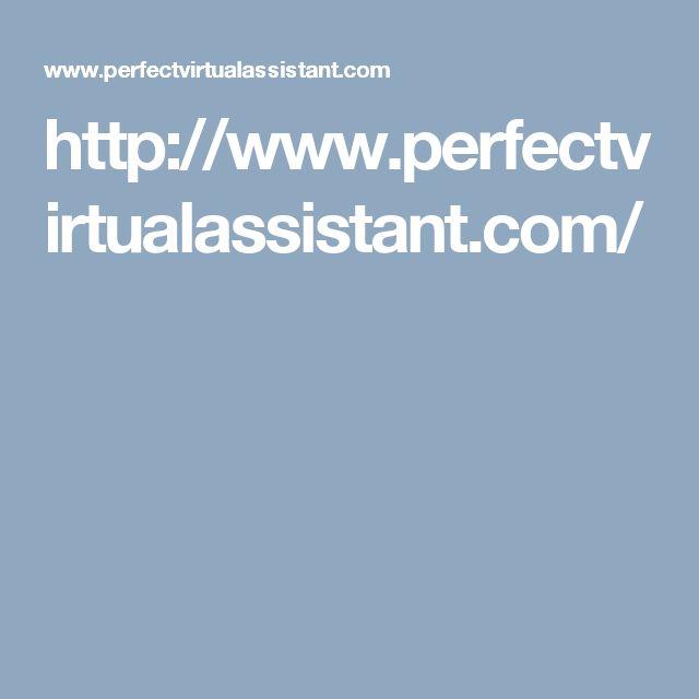 http://www.perfectvirtualassistant.com/