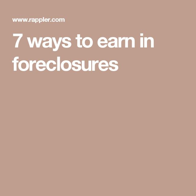 7 ways to earn in foreclosures