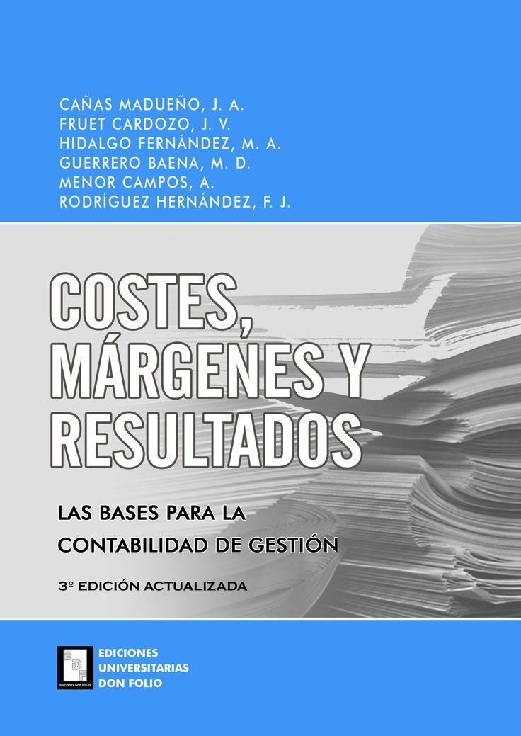 #Editorial. Costes, márgenes y resultados. J. A. Cañas, J. V. Fruet, M. A. Hidalgo, A. Menor y F. J. Rodríguez.