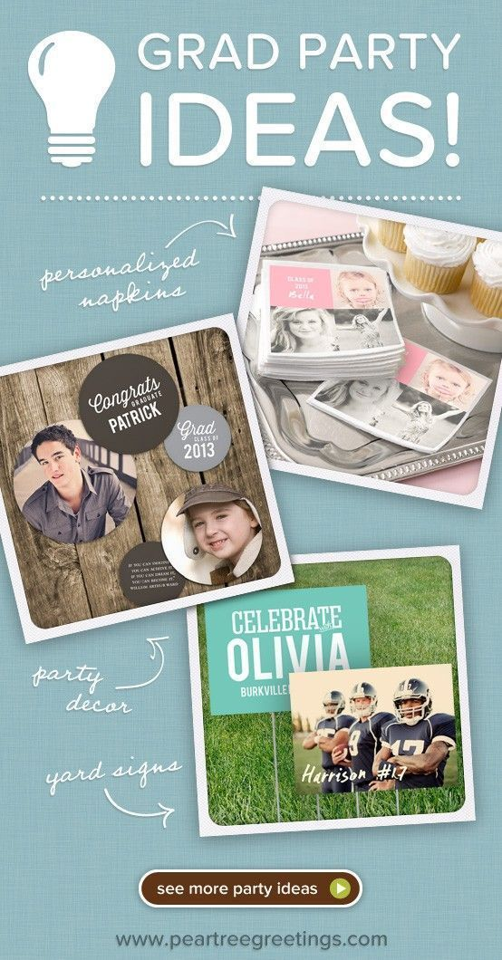 Graduation Ideas + Inspiration: Get Inspired by the Graduation Party Ideas of Pear Tree Greetings, New Graduation Decorations, and our Top 10 Graduati...