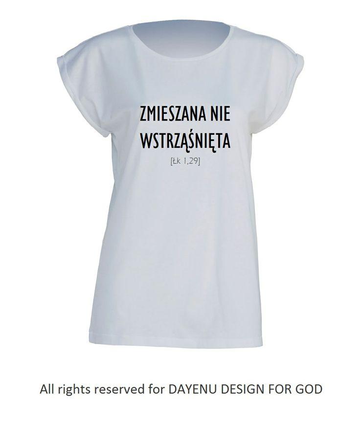 Zmieszana nie wstrząśnięta [Łk 1,29] oryginalna koszulka chrześcijańska DAYENU | Dayenu
