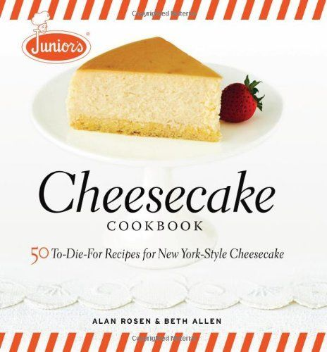 Junior's Cheesecake Cookbook - 50 To-Die-For Recipes of New York-Style Cheesecake - A cheesecake lover's delight, this cookbook presents 50 New York style cheesecake recipes from the famous Junior's restaurant located in downtown Brooklyn, Times Square and Grand Central Station in New York. The recipes are the real deal - actual recipes used in the restaurant. A definite must-have cookbook for #cheesecake fans who enjoy #baking.