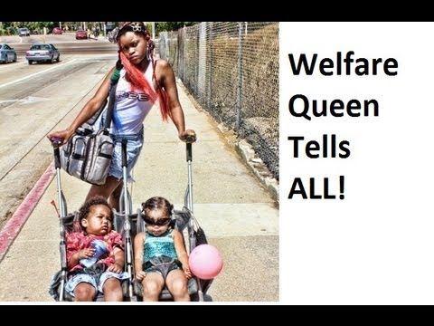 ▶ Welfare Queen Tells ALL