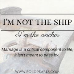 I Want To Be An Anchor for my husband. A strong marriage makes a strong family with stable children. This post is some marriage advice, and how you can keep your marriage strong. We all have marriage problems, but what matters is how we handle them! Read more!