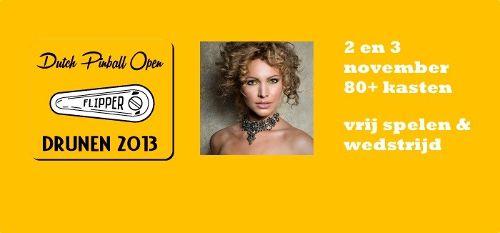 Win tickets voor het Dutch Pinball Open op 2 en 3 november 2013 in Drunen!