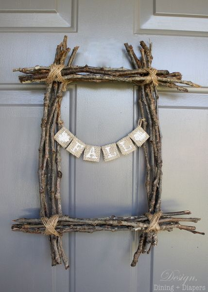 Fall Twig Wreath- I would use the word, Grateful. (I'm not usually a fan of a word to decorate that's too obvious.)