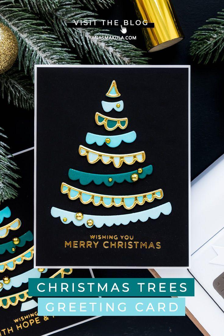 Spellbinders It S A Christmas Season Joyful Christmas Tree Cards In 2020 Christmas Tree Cards Christmas Cards To Make Tree Cards