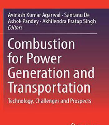 Combustion For Power Generation And Transportation: Technology Challenges And Prospects PDF