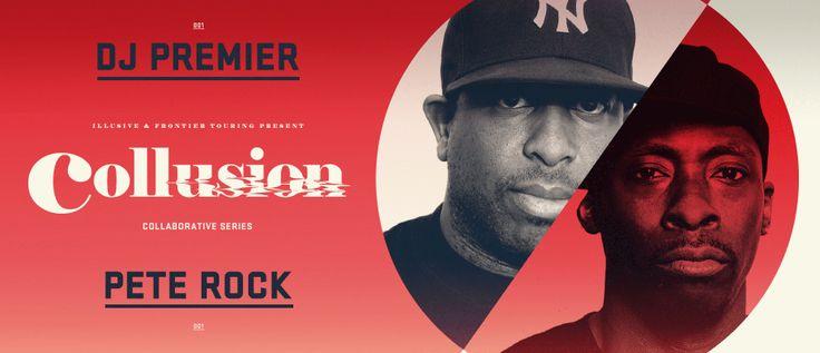 Collusion: DJ Premier x Pete Rock - May 2014