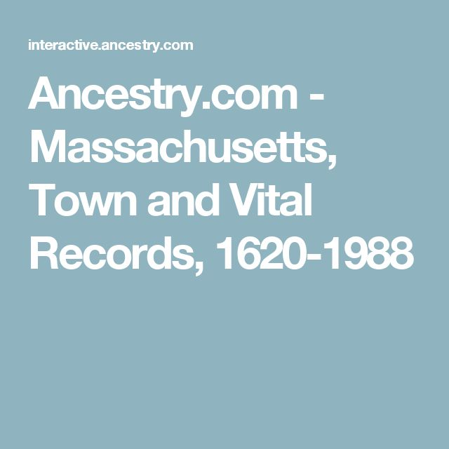 Massachusetts, Town And Vital Records, 1620