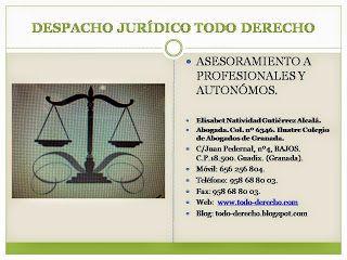 TODO-DERECHO DESPACHO JURÍDICO: ASESORAMIENTO JURÍDICO A PROFESIONALES Y AUTONOMOS...