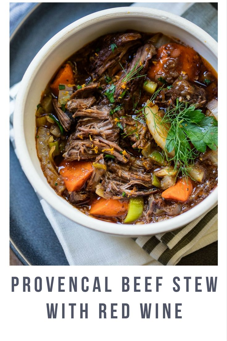 This Rich One Pot Slow Cooked Stew Features Fork Tender Braised Beef Hearty Red Wine And Aromatic Provenc French Beef Stew Red Wine Beef Stew Beef Stew Wine