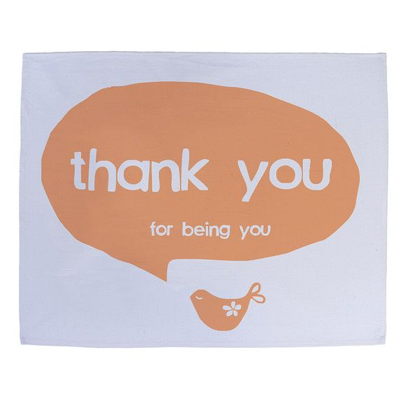 Thank you for being you tea towel | hardtofind.
