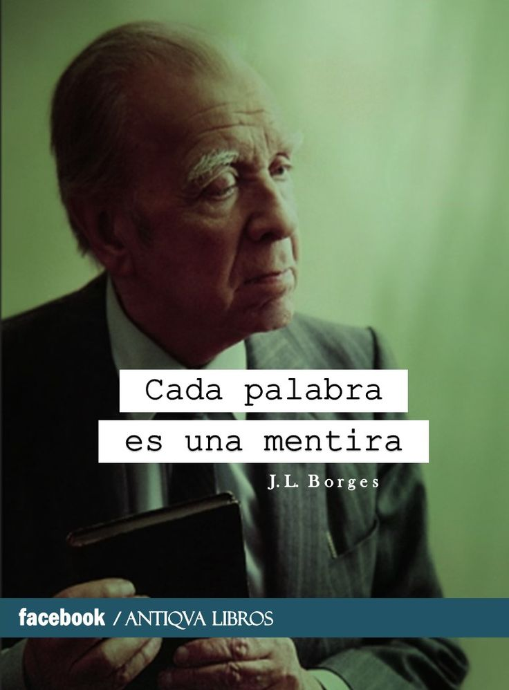 jorge luis borges use of Jorge luis borges (1899-1986) is considered the greatest argentine writer of the  twentieth century and an immensely influential author his short stories.