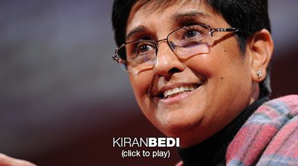 Kiran Bedi: A police chief with a difference  Kiran Bedi has a surprising resume. Before becoming Director General of the Indian Police Service, she managed one of the country's toughest prisons -- and used a new focus on prevention and education to turn it into a center of learning and meditation. She shares her thoughts on visionary leadership at TEDWomen.