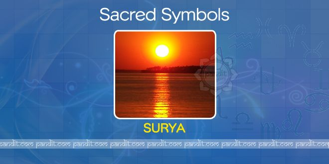 What is Surya ? by Rahul Kaushal Astrologer  ----------------------------------------------------- Surya is the Sun; it is the life giving symbol and hence is the presiding divinity in the center of preservation of the universe.It is sacred and is worshipped. It is said that the real sun- the elan vital is the resident in the human heart. http://www.pandit.com/what-is-surya/