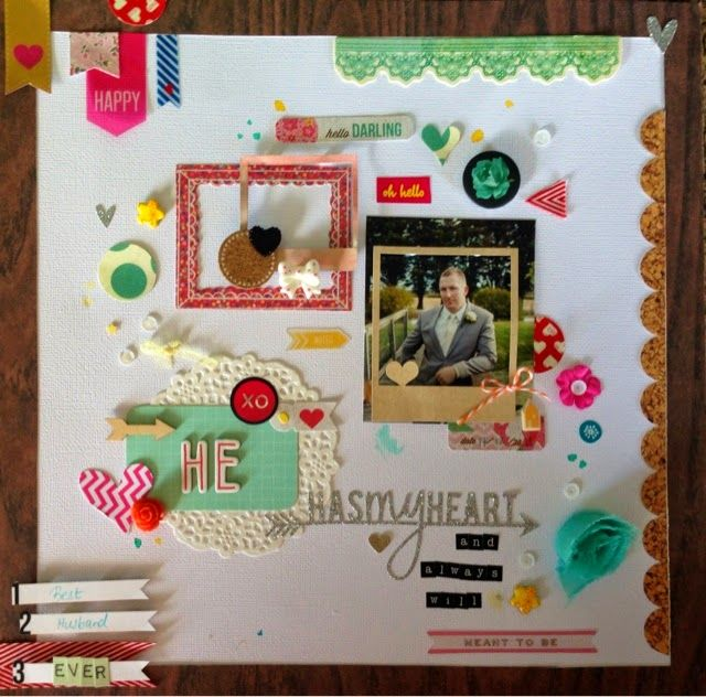 He Has My Heart layout. Lots of embellishments. Scrapbooking wedding woodgrain