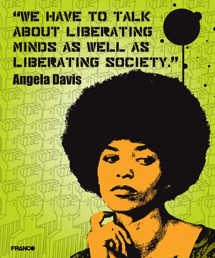 Beneatha would have looked up to Angela Davis for her work as a female and African American rights activist. She would love Davis' call-to-action for society to become educated and speak more freely, as her dream is to be with intellectuals and educated herself.