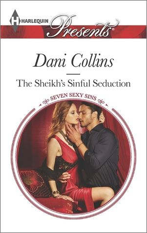 The Sheikh's Sinful Seduction by Dani Collinsis the second part in the Seven Sexy Sins series . Lust was the sexy sin for this one and it definitely upheld the sin it was based on.  Sheikh Z...