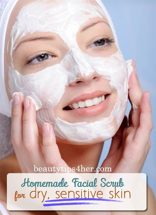 Homemade Facial Scrub for Dry, Sensitive Skin | Beauty and MakeUp Tips