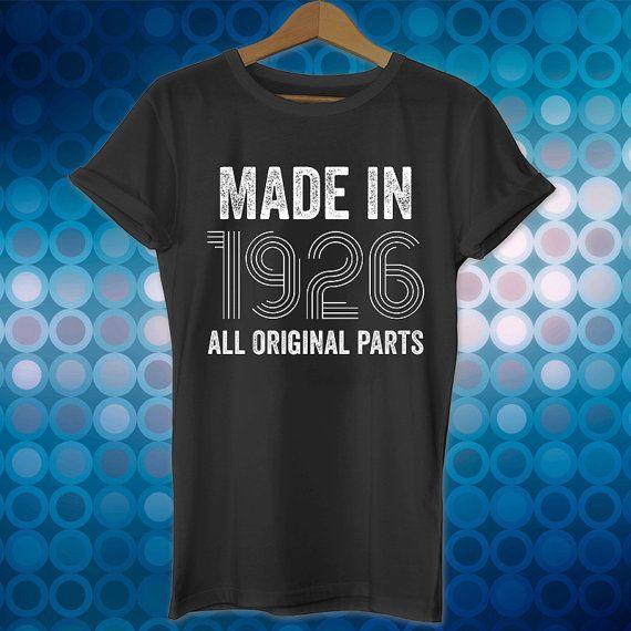 90th birthday gift, Made in 1926, birthday shirt, 90 years old, birthday present, party, gift ideas, unisex, men, women