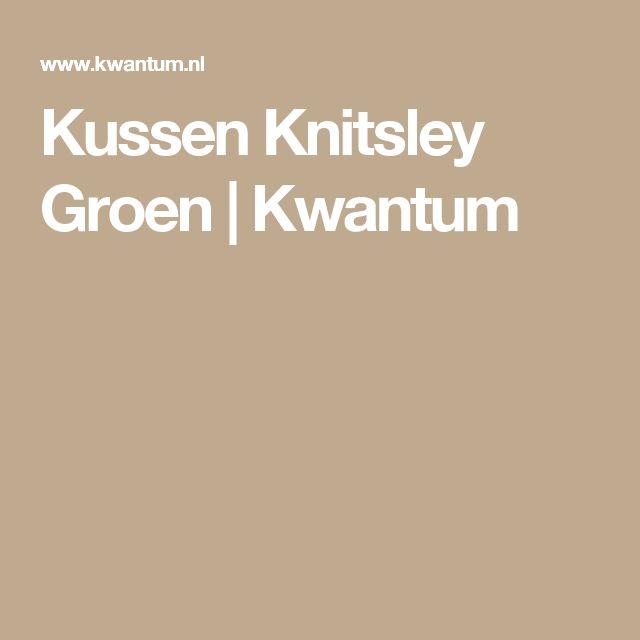 Kussen Knitsley Groen   Kwantum