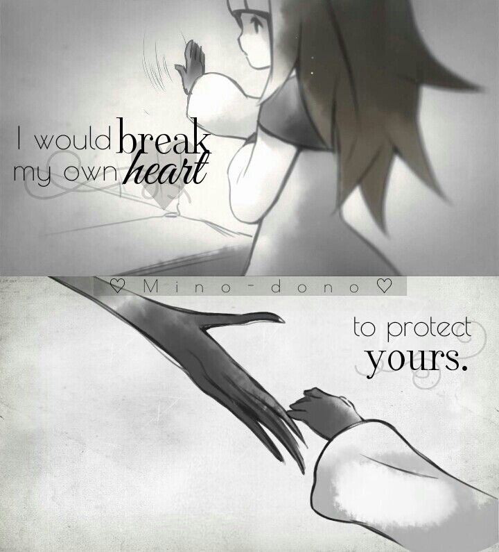 Ich würde mein eigenes Herz brechen, um deines zu schützen. ?? I would break my own heart to protect yours . (Back Pain Quotes)
