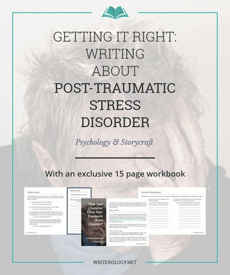 Go beyond simply knowing the diagnostic criteria for Post-Traumatic Stress Disorder. Learn to write about it in a way that's realistic, emotive and sensitive. [Part II] | Writerology.net