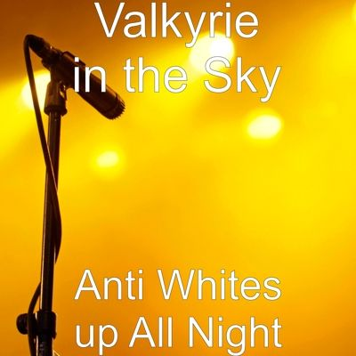Check out my new single Anti Whites up All Night distributed by TuneCore and live on iTunes!