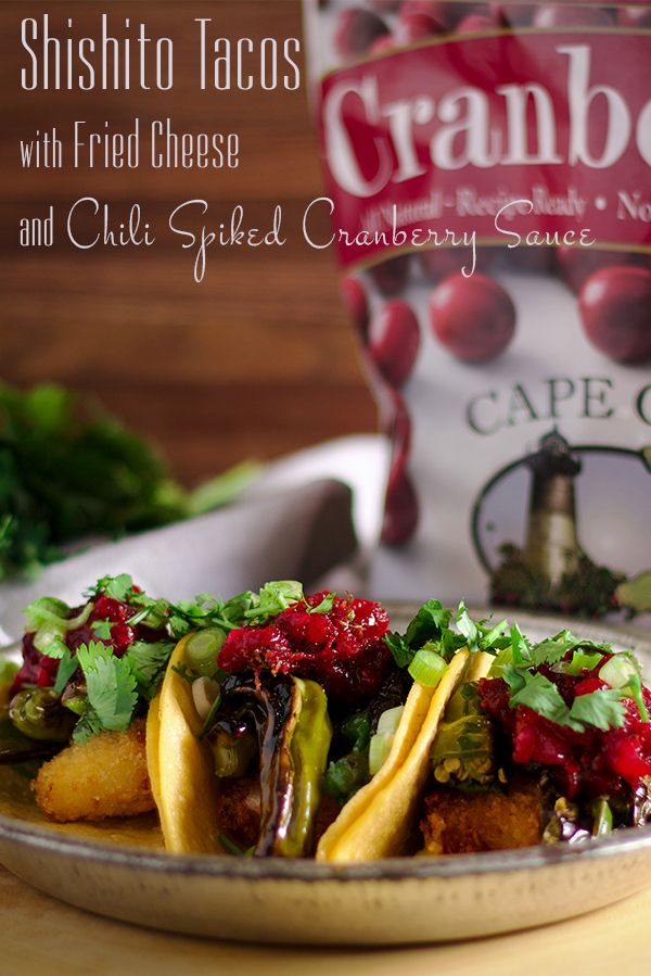 These shishito pepper tacos with fried cheese and chili-spiked cranberry sauce are savory, sweet, sour, spicy, crispy, c…