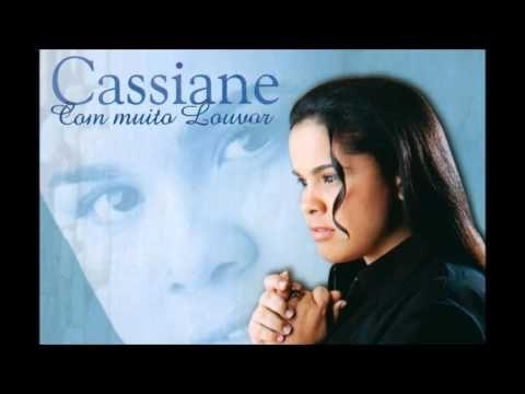 Com Muito Louvor -  Música da Cantora Cassiane