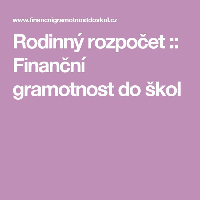 Rodinný rozpočet :: Finanční gramotnost do škol