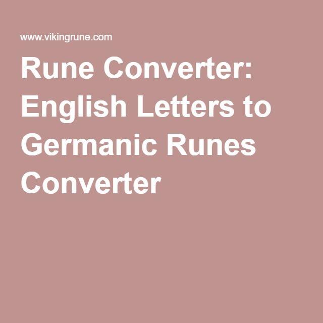 Rune Converter: English Letters to Germanic Runes Converter