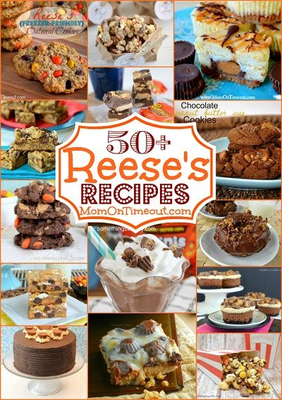 Recipes, Projects & More - 50+ Amazing Reese's Recipes