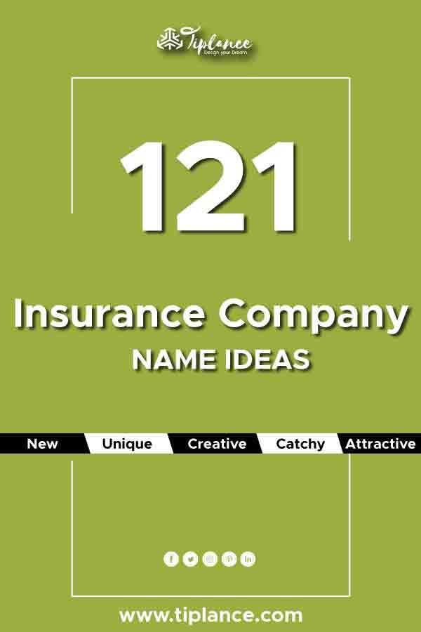 121 Insurance Company Name Ideas And Suggestion To Get More