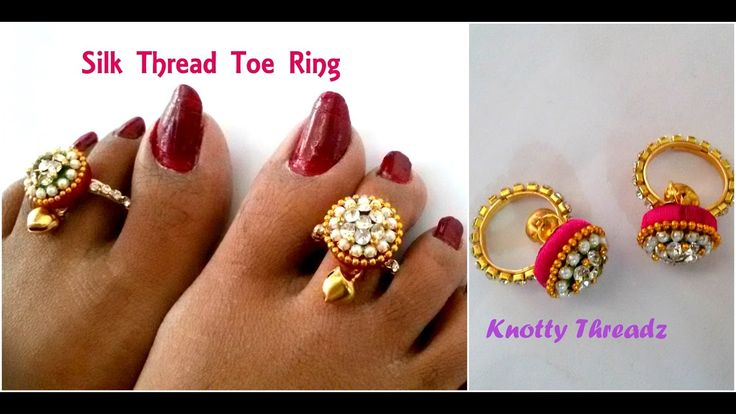 Silk Thread Jewelry | Making Simple Toe Rings Using Donuts and Ghungroo ...