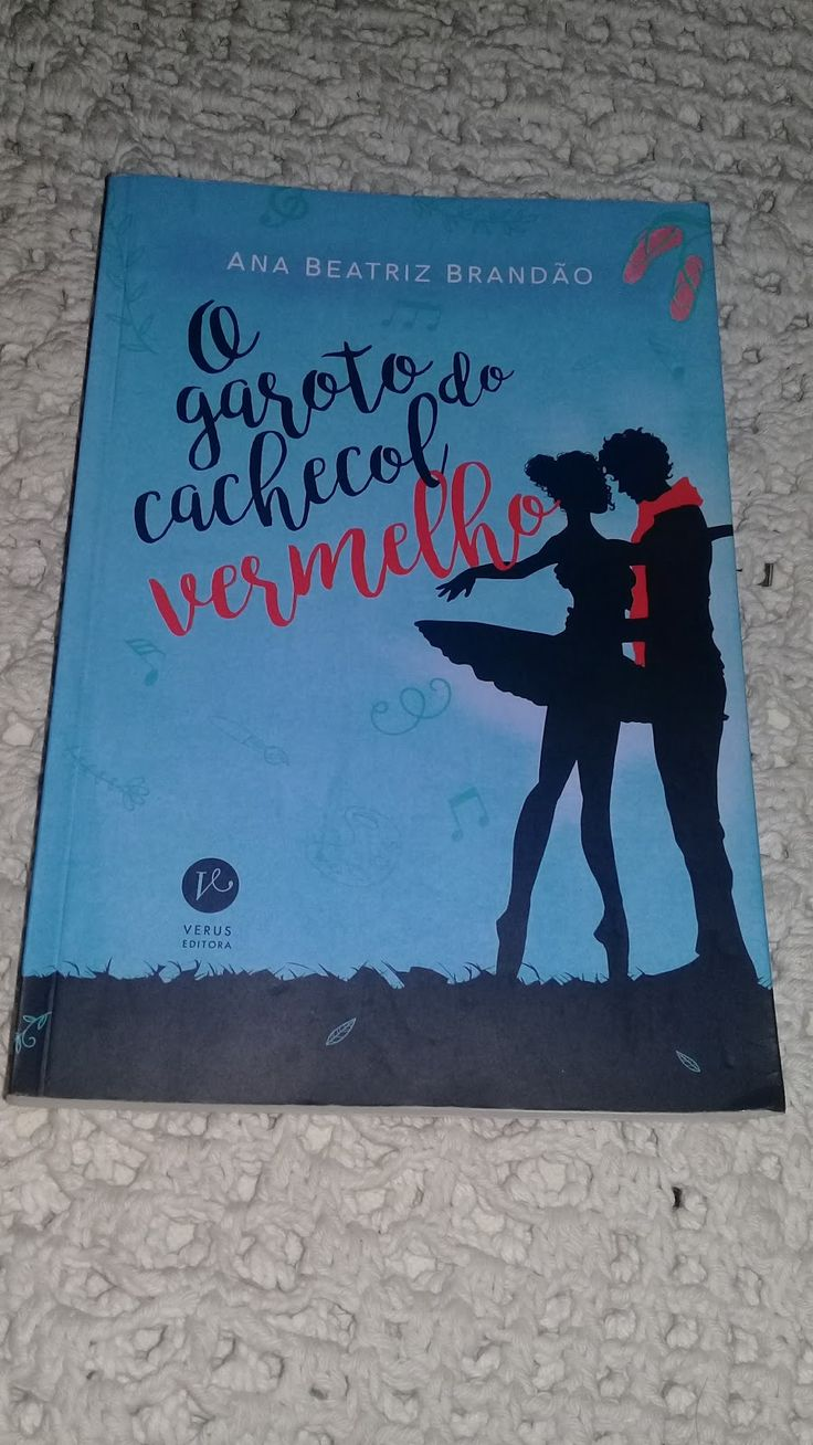 Nome: O garoto do cachecol vermelho  Autor(a): Ana Beatriz Brandão  Editora: Versus editora  Gênero: Ficção / Jovem adulto    Sinopse:  Meli...