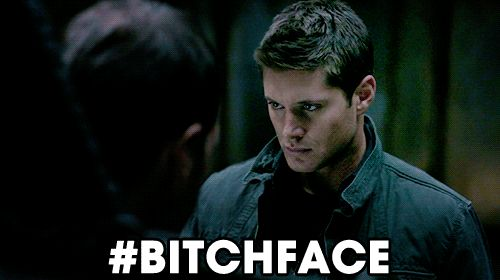"""You're trying to perfect your """"bitch face"""" 