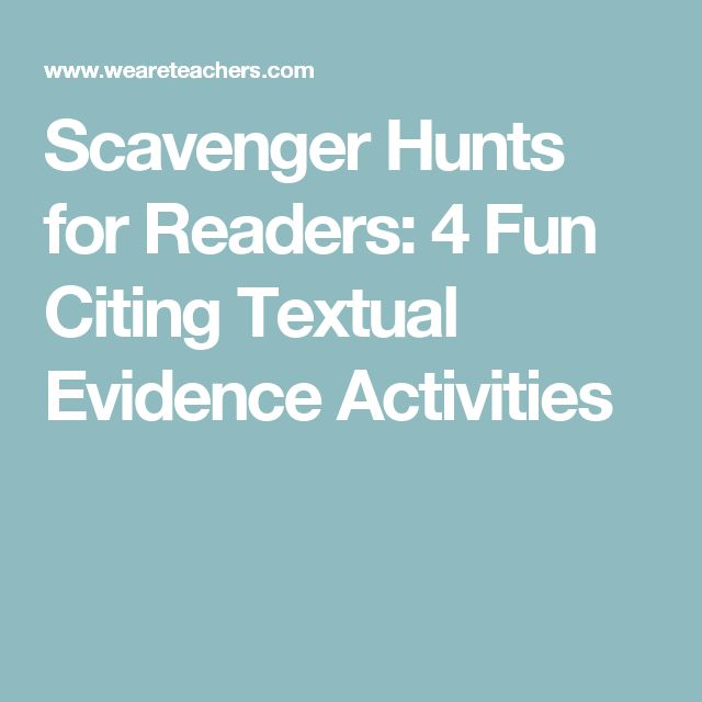 Scavenger Hunts for Readers: 4 Fun Citing Textual Evidence Activities