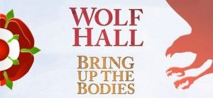 Hilary Mantel's Wolf Hall and Bring Up The Bodies theatre adaptations planned for the Aldwych Theatre, London