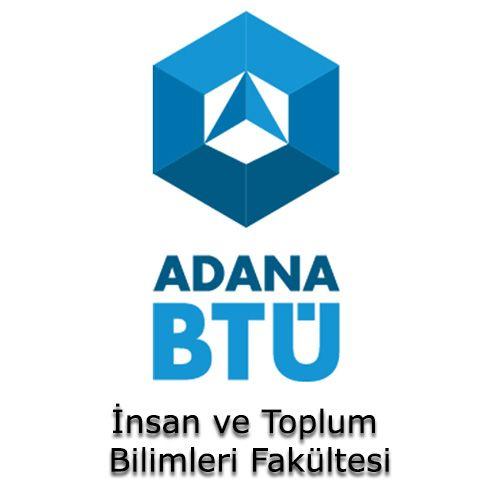 Adana Bilim ve Teknoloji Üniversitesi - İnsan ve Toplum Bilimleri Fakültesi | Öğrenci Yurdu Arama Platformu