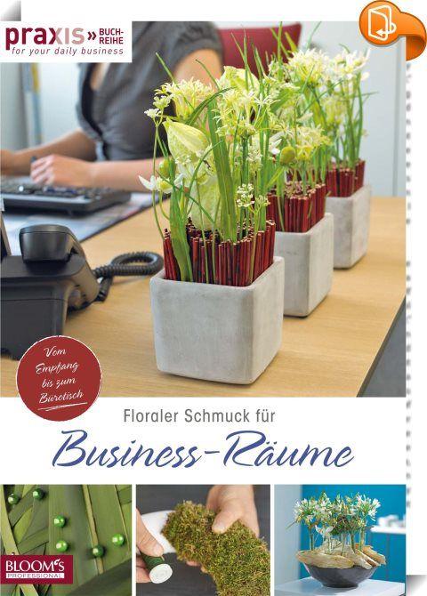 Leserprobe: Floraler Schmuck für Business-Räume