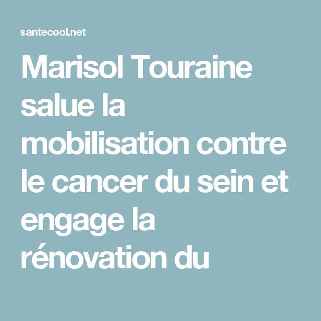 Marisol Touraine salue la mobilisation contre le cancer du sein et engage la rénovation du