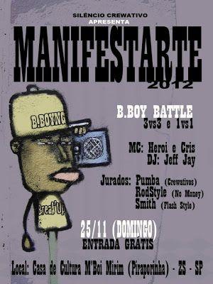 """""""Manifestarte"""", é um evento de breaking que promove o intercambio entre B.boys e seus grupos, com batalhas, rodas livres, discotecagem, intervençao de graffiti e show de rap, organização: grupo Silêncio Crewativo."""