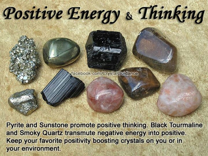 Positive energy/thinking: pyrite, sunstone. Black tourmaline, smokey quartz