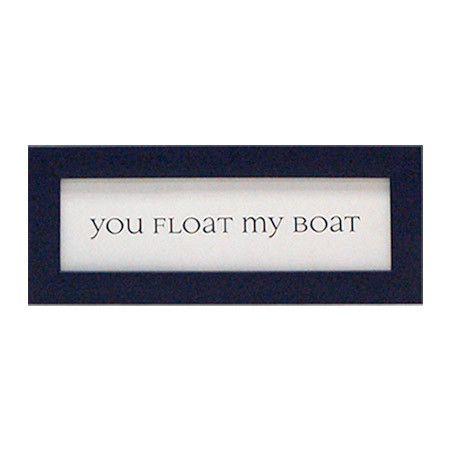 'You Float My Boat' Framed Print.